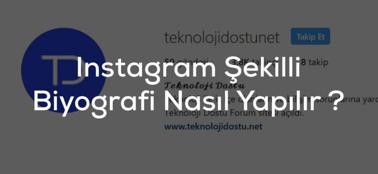 Instagram Şekilli Yazı Tipli Biyografi Nasıl Yazılır ?
