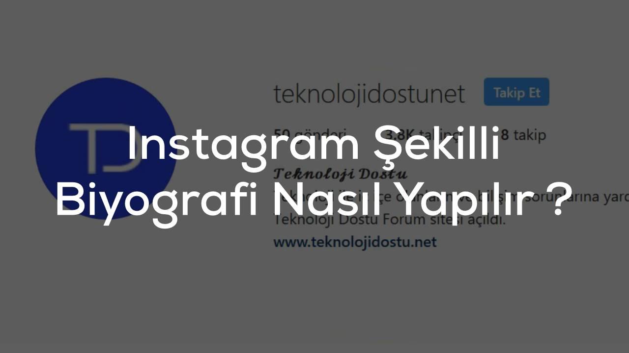 Instagram Şekilli Biyografi