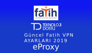eProxy İle Engel Kaldırma Fatih VPN – [2020]