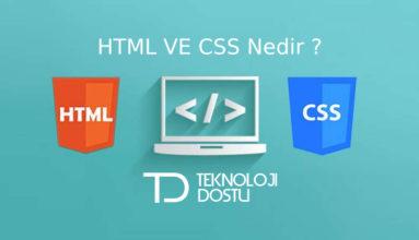HTML ve CSS Nedir ? Temel Bilgiler