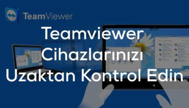 Teamviewer nedir ? Nasıl Kullanılır ? Uzaktan Kontrol