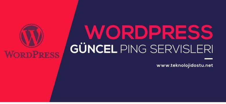 Güncel Ping Servisleri – WordPress – 2020