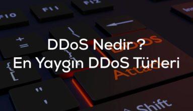DDoS nedir ? En Yaygın Bilinen 8 DDoS Saldırı Türü